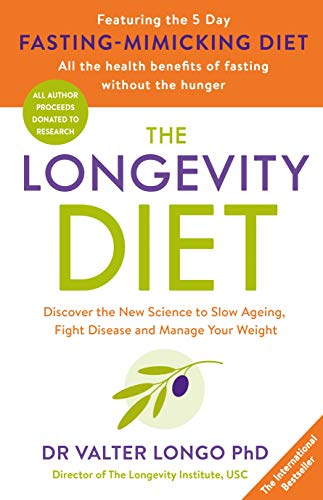 9780143788379: The Longevity Diet: Discover the New Science to Slow Ageing, Fight Disease and Manage Your Weight