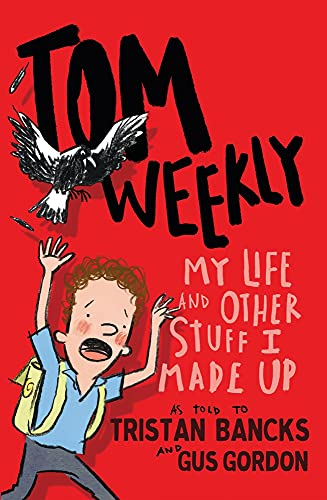 9780143790082: My Life and Other Stuff I Made Up (Tom Weekly)