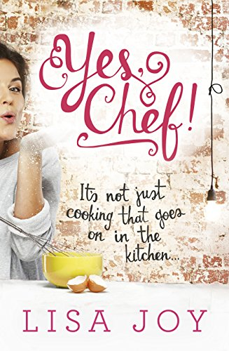 9780143799931: Yes, Chef!: It's Not Just Cooking That Goes on in the Kitchen