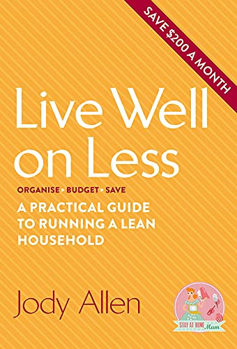 9780143799955: Live Well on Less: A Practical Guide to Running a Lean Household