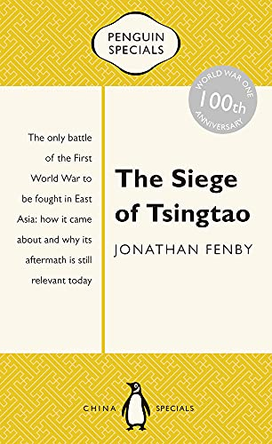 9780143800118: The Siege of Tsingtao: Penguin Special