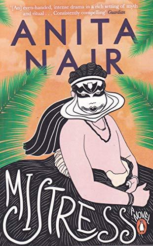 Mistress: Anita Nair