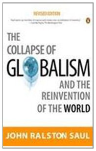9780144000470: The Collapse of Globalism and the Reinvention of the World