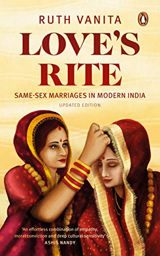 9780144000593: Love's Rite: Same Sex Marriage in India
