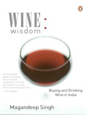 9780144000654: Wine Wisdom: Buying and Drinking Wine in India