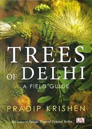 9780144000708: Trees of Delhi: A Field Guide
