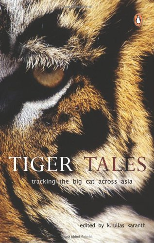 9780144001385: Tiger Tales: Tracking the Big Cat Across Asia