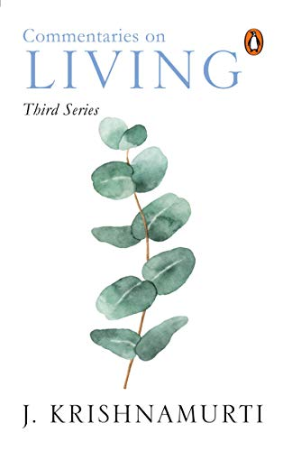 9780144001538: Commentaries on Living: Third Series