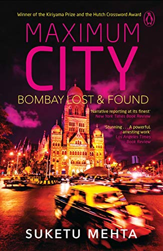 9780144001590: Maximum City: Bombay Lost and Found