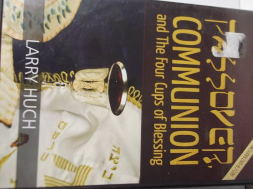 9780145578824: Passover Communion and the Four Cups of Blessing
