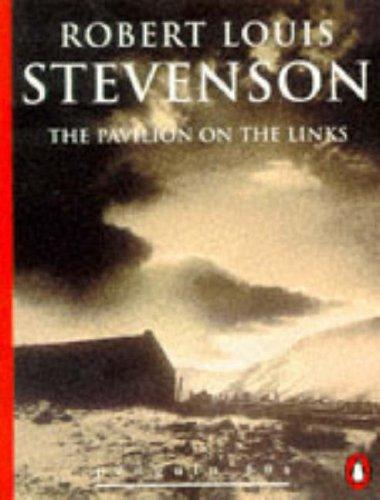 The Pavilion on the Links (Penguin 60s): Stevenson, Robert Louis