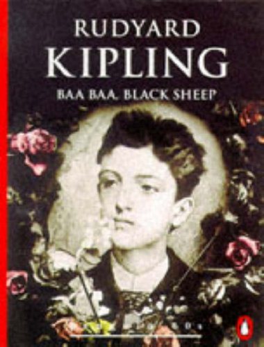 Baa Baa, Black Sheep and The Gardener: Kipling, Rudyard