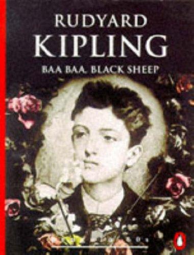 Baa Baa, Black Sheep and The Gardener: Rudyard Kipling