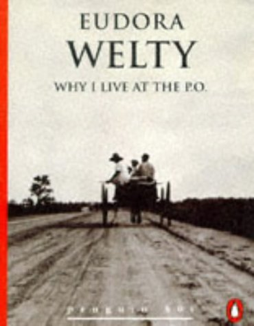 9780146000164: Why I Live at the P.O. (Penguin 60s)