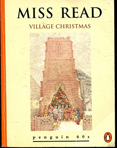 9780146000171 - Miss Read: Village Christmas (the Fairacre Series #6) - Livre