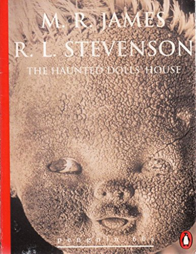 9780146000188: The Haunted Dolls' House and Other Ghost Stories, Vol. 2  (Penguin Classics)
