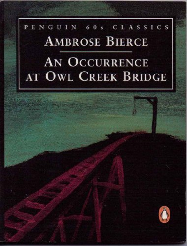 9780146000225: An Occurrence at Owl Creek Bridge (Penguin 60s)