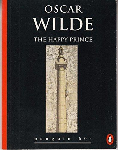 9780146000256: The Happy Prince (Penguin 60s)