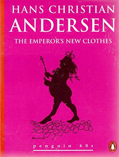 The Emperer's New Clothes and Other Stories: Hans Christian Anderson