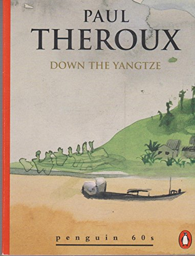 9780146000324: Down the Yangtze (Penguin 60s)
