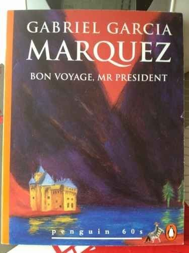 Bon Voyage, Mr. President and Other Stories