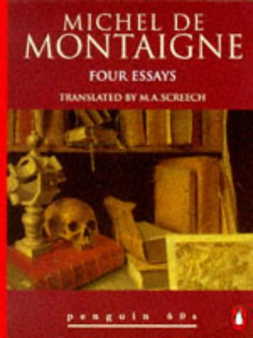 Four Essays: Michel de Montaigne (Penguin 60s): Michel de Montaigne