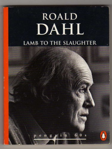 9780146000553: Lamb to the Slaughter and Other Stories