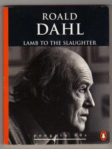 review lamb slaughter roald dahl Quizzes art literature short story lamb to the slaughter lamb to the slaughter by roald dahl revision quiz lamb to the slaughter by roald dahl.