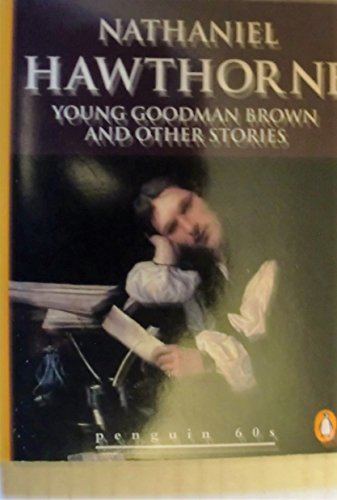 9780146000942: Young Goodman Brown and Other Stories