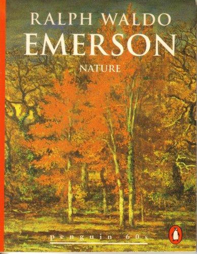 Nature (Penguin Books: Great Ideas): Ralph Waldo Emerson