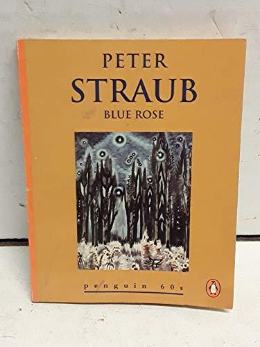 Blue Rose: Peter Straub