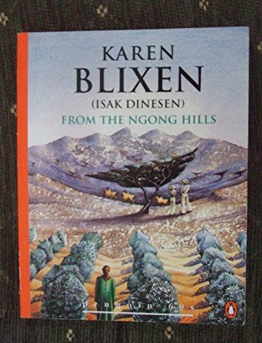 From the Ngong Hills (Penguin 60s S.): Blixen, Karen
