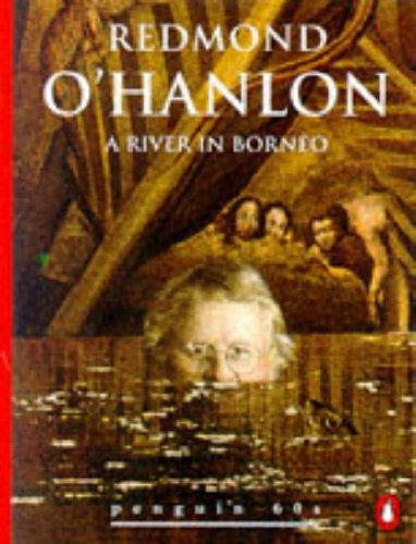 9780146001307: A River in Borneo (Penguin 60s)