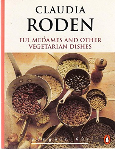 9780146001376: Ful Medames and Other Vegetarian Dishes