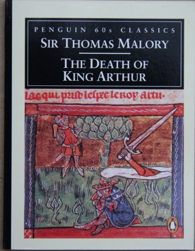 9780146001420: The Death of King Arthur (Penguin Classics 60s)