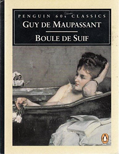 9780146001437: Boule de Suif (Penguin Classics 60s)