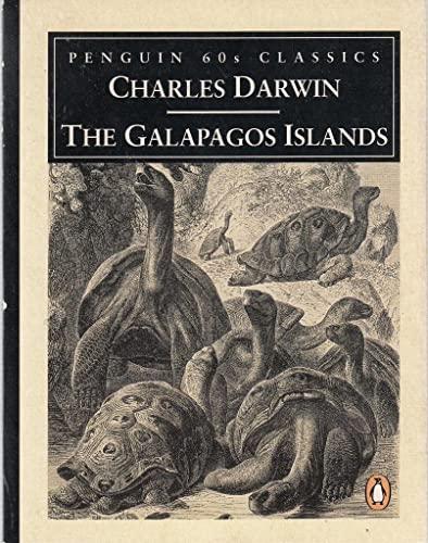 9780146001444: The Galapagos Islands: Galapagos Archipelago; Tahiti (Penguin Classics 60s)