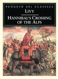 9780146001475: Hannibal's Crossing of the Alps (Classic, 60s)