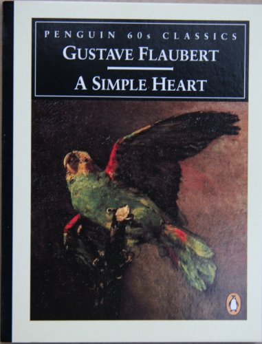 9780146001536: A Simple Heart (Penguin Classics 60s)