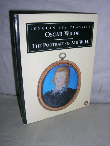 9780146001604: The Portrait of Mr. W. H. (Classic, 60s)