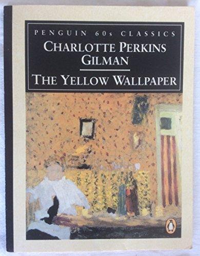 The Yellow Wallpaper Penguin Classics 60s