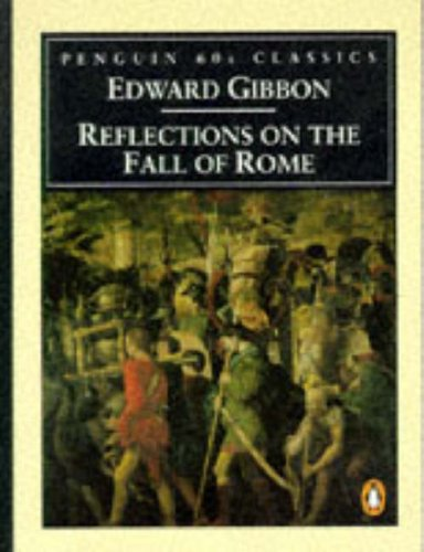 9780146001710: Reflections on the Fall of Rome (Penguin Classics 60s)