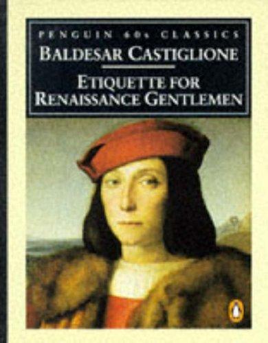 9780146001741: Etiquette for Renaissance Gentlemen (Penguin Classics 60s)