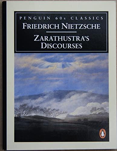 9780146001758: Zarathustra's Discourses (Penguin Classic 60s S.)