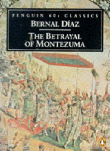 9780146001819: The Betrayal of Montezuma (Classic, 60s)