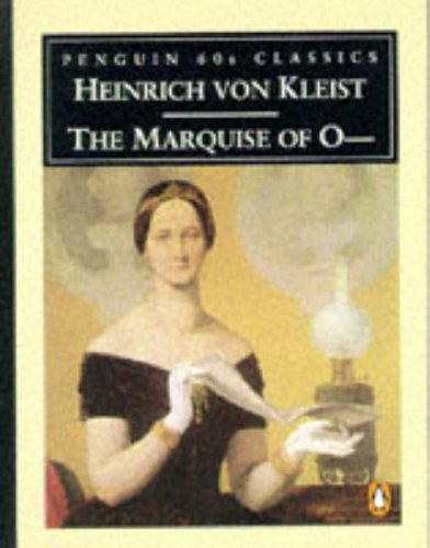 9780146001871: The Marquise of O-- (Penguin Classics 60s S.)