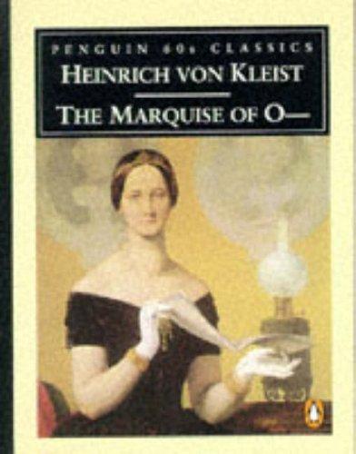 The Marquise of O (Classic, 60s): Kleist, Heinrich von