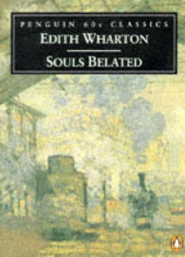 9780146001888: Souls Belated (Penguin Classics 60s)