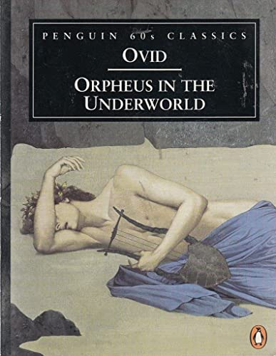 9780146001901: Orpheus in the Underworld (Penguin Classics 60s)