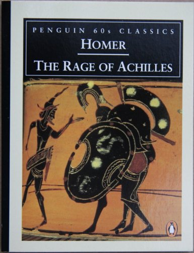 9780146001963: The Rage of Achilles (Classic, 60s)
